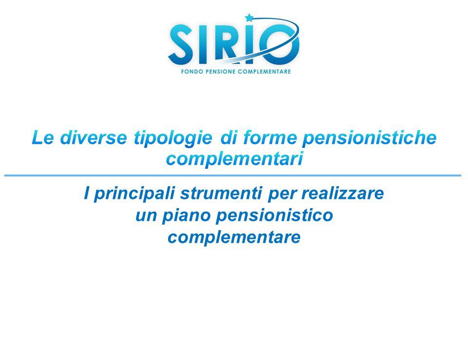 I principali strumenti per realizzare un piano pensionistico complementare