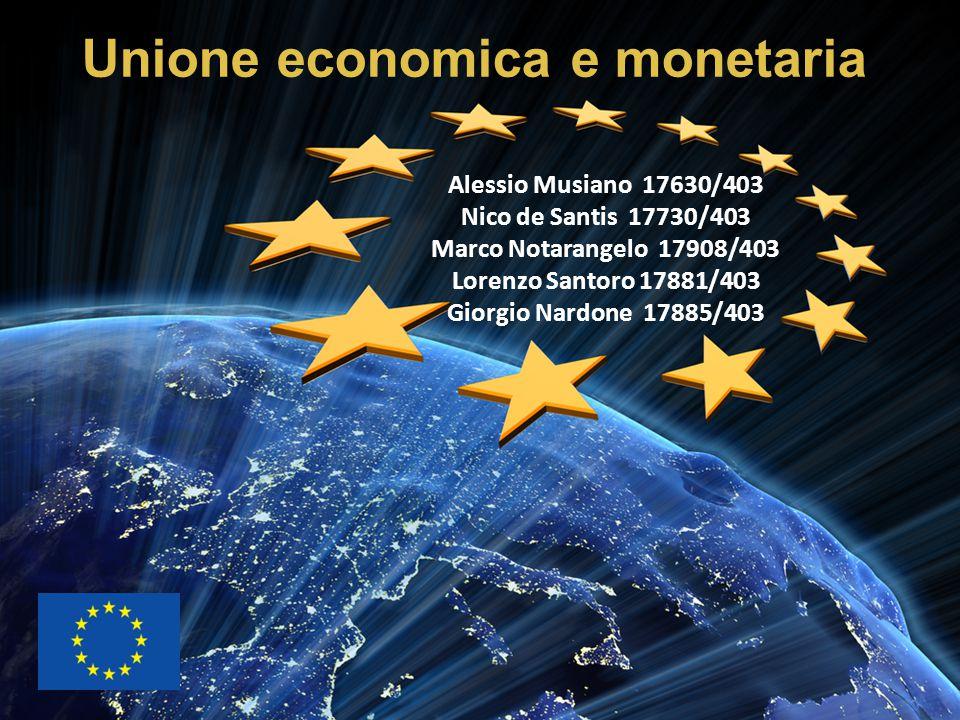 Alessio Musiano 17630/403 Nico de Santis 17730/403 Marco Notarangelo 17908/403 Lorenzo Santoro 17881/403 Giorgio Nardone 17885/403 Unione economica e