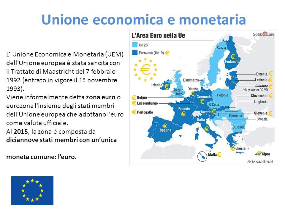 L' Unione Economica e Monetaria (UEM) dell'Unione europea è stata sancita con il Trattato di Maastricht del 7 febbraio 1992 (entrato in vigore il 1º n