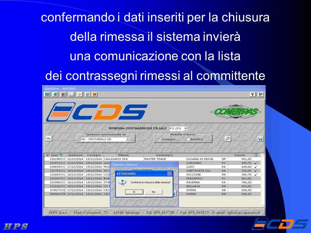 confermando i dati inseriti per la chiusura della rimessa il sistema invierà una comunicazione con la lista dei contrassegni rimessi al committente