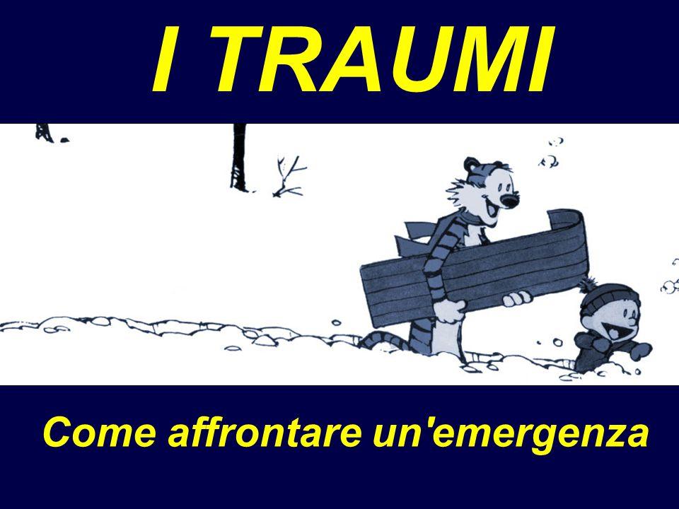 Come affrontare un'emergenza I TRAUMI