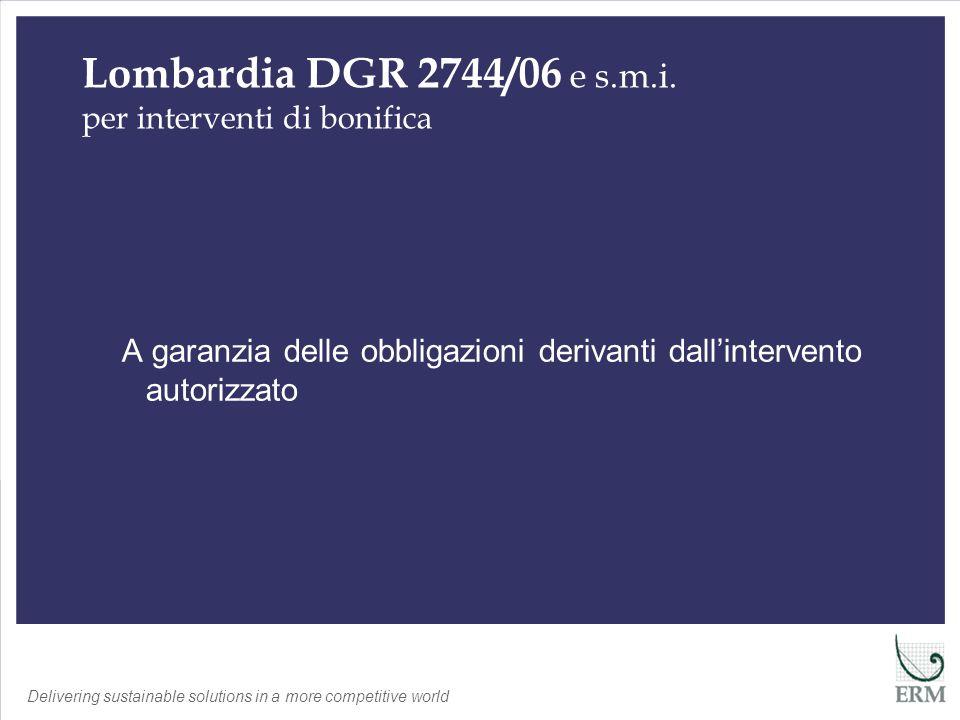 Delivering sustainable solutions in a more competitive world Verifica Impermeabilizzazione di Fondo Verifica documentale (verbali collaudo) Verifica in campo (es.