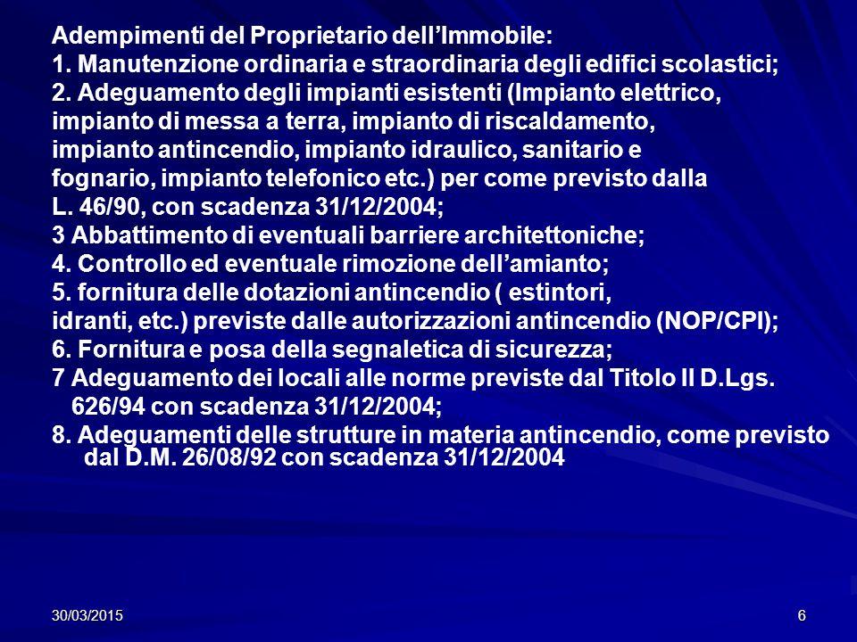 30/03/20156 Adempimenti del Proprietario dell'Immobile: 1.