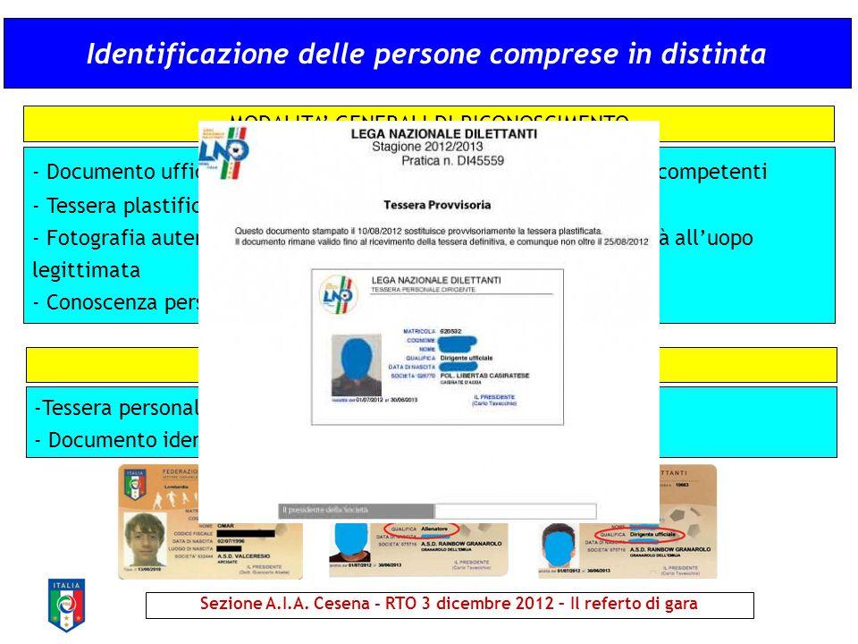 Identificazione delle persone comprese in distinta - Documento ufficiale di riconoscimento rilasciato dalla autorità competenti - Tessera plastificata