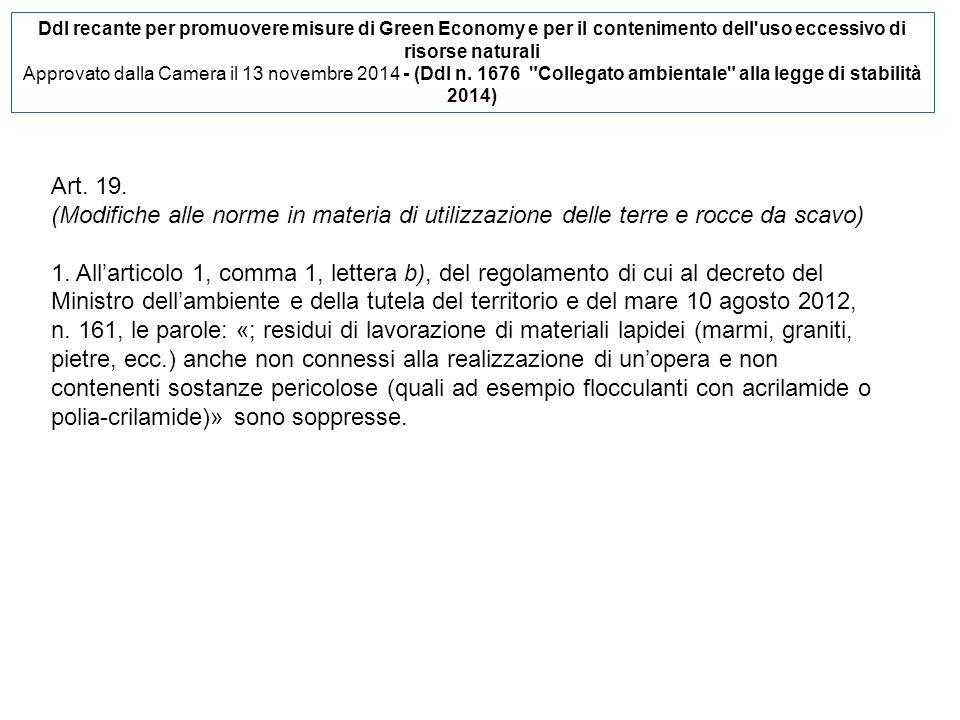 Ddl recante per promuovere misure di Green Economy e per il contenimento dell'uso eccessivo di risorse naturali Approvato dalla Camera il 13 novembre