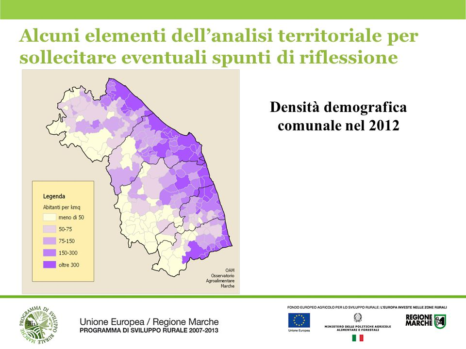 Alcuni elementi dell'analisi territoriale per sollecitare eventuali spunti di riflessione Densità demografica comunale nel 2012
