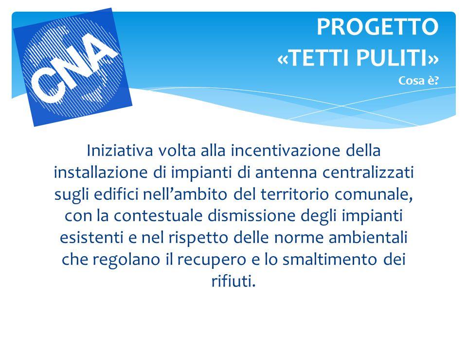 Iniziativa volta alla incentivazione della installazione di impianti di antenna centralizzati sugli edifici nell'ambito del territorio comunale, con l