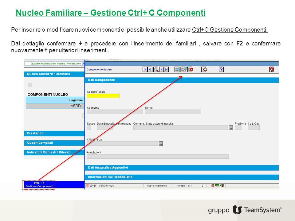 Per inserire o modificare nuovi componenti e' possibile anche utilizzare Ctrl+C Gestione Componenti. Dal dettaglio confermare + e procedere con l'inse