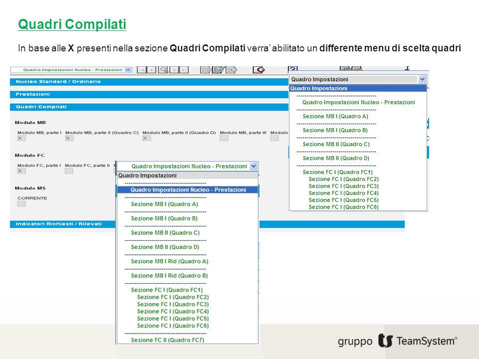 In base alle X presenti nella sezione Quadri Compilati verra' abilitato un differente menu di scelta quadri Quadri Compilati