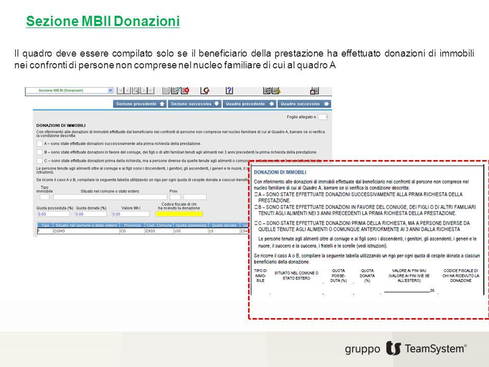 Sezione MBII Donazioni Il quadro deve essere compilato solo se il beneficiario della prestazione ha effettuato donazioni di immobili nei confronti di