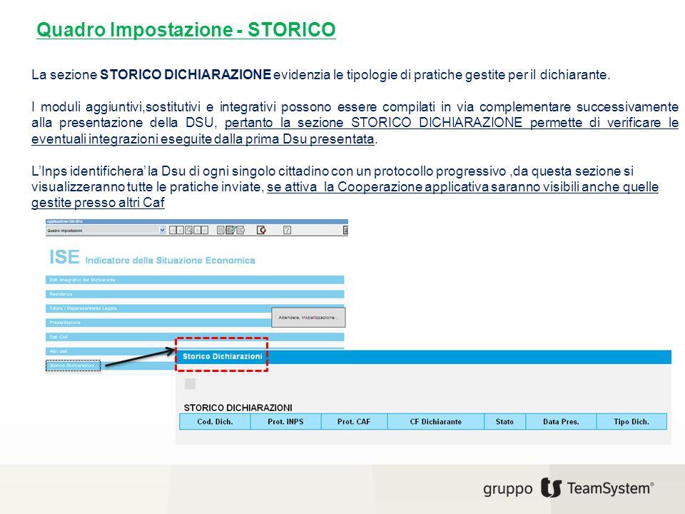 In questa sezione sono comprese le informazioni relative al Nucleo familiare e singoli componenti, Quadri e Indicatori.