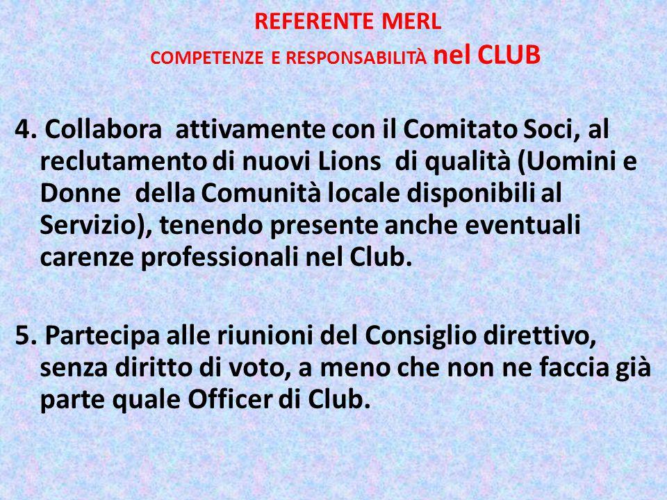 REFERENTE MERL COMPETENZE E RESPONSABILITÀ nel CLUB 4.