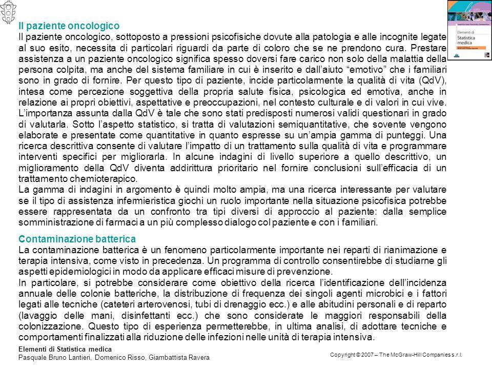 Elementi di Statistica medica Pasquale Bruno Lantieri, Domenico Risso, Giambattista Ravera Copyright © 2007 – The McGraw-Hill Companies s.r.l. Il pazi