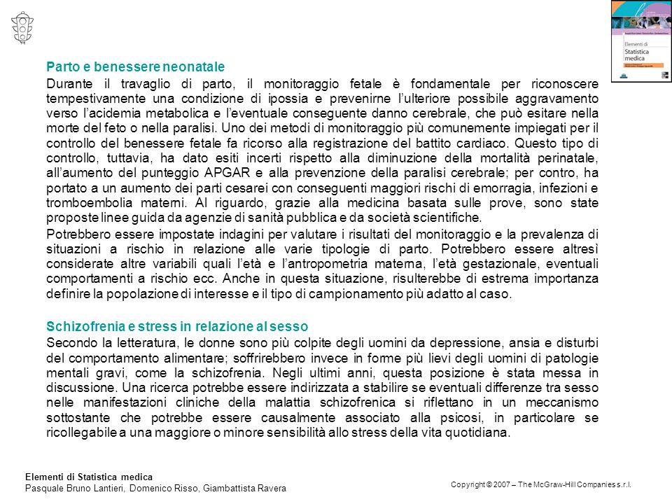 Elementi di Statistica medica Pasquale Bruno Lantieri, Domenico Risso, Giambattista Ravera Copyright © 2007 – The McGraw-Hill Companies s.r.l. Parto e