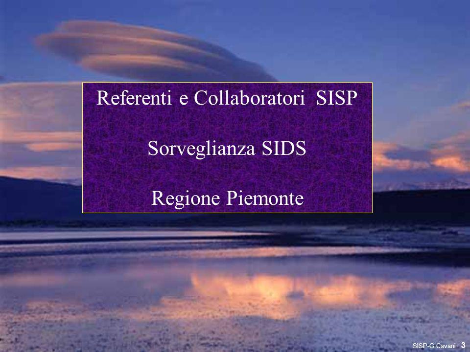 Referenti e Collaboratori SISP Sorveglianza SIDS Regione Piemonte 3 SISP-G.Cavani