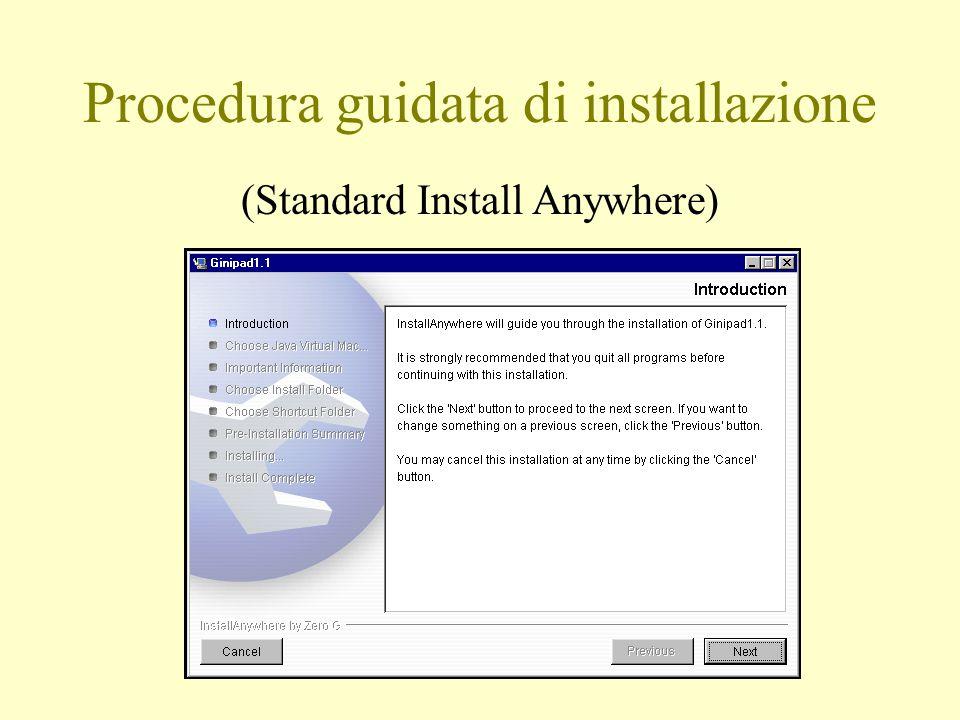 Procedura guidata di installazione (Standard Install Anywhere)