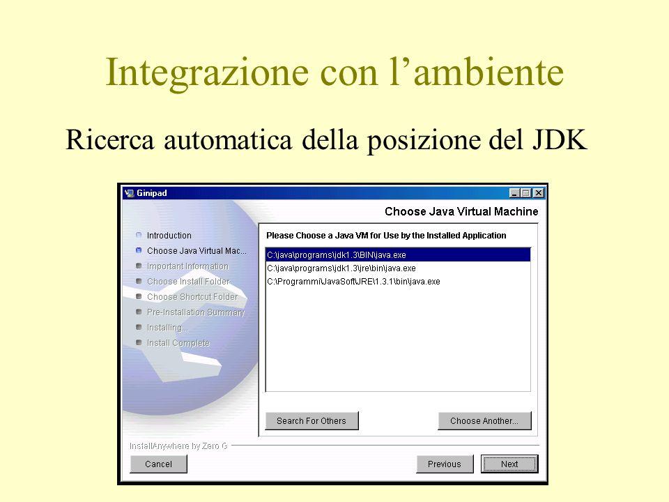 Integrazione con l'ambiente Ricerca automatica della posizione del JDK
