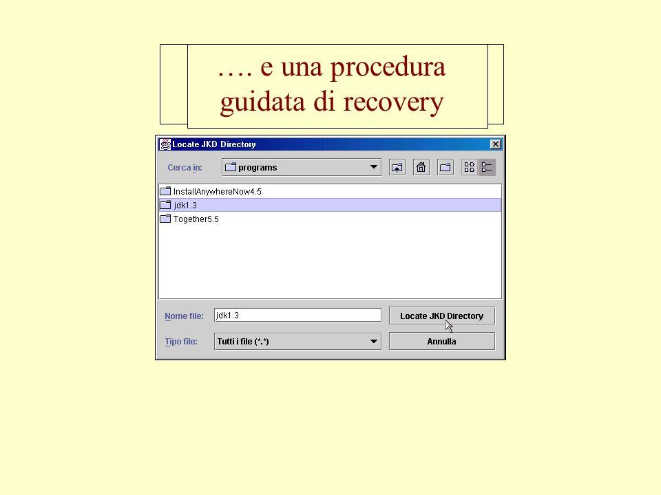 Una richiesta cortese al successivo avvio…... …. e una procedura guidata di recovery