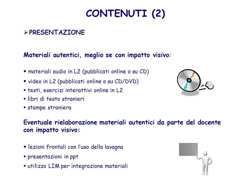  APPRENDIMENTO LINGUISTICO - The Language Tryptic (Doyle, 2000) COMUNICAZIONE (1) Lingua PER l'apprendimento (lessico, strutture grammaticali, funzioni comunicative necessarie per l'apprendimento) Lingua ATTRAVERSO l'apprendimento (conoscenza e competenza nell'uso di elementi della lingua e abilità linguistico-comunicative che si sviluppano/consolidano durante l'apprendimento) (lessico, strutture grammaticali, funzioni comunicative oggetto di apprendimento) Lingua DI apprendimento