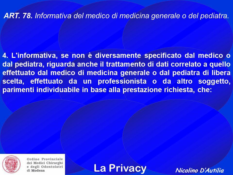 Nicolino D'Autilia La Privacy ART.78. Informativa del medico di medicina generale o del pediatra.