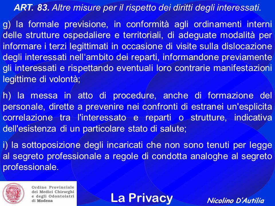 Nicolino D'Autilia La Privacy ART.83. Altre misure per il rispetto dei diritti degli interessati.