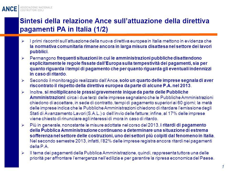  I primi riscontri sull'attuazione della nuova direttiva europea in Italia mettono in evidenza che la normativa comunitaria rimane ancora in larga misura disattesa nel settore dei lavori pubblici.