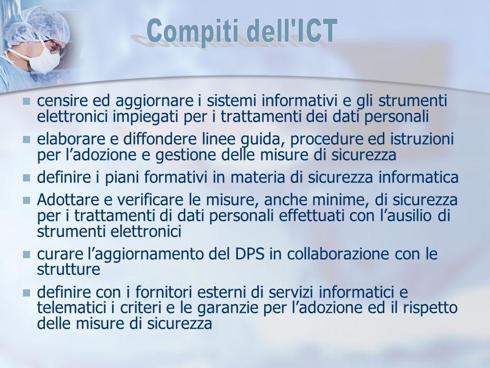 censire ed aggiornare i sistemi informativi e gli strumenti elettronici impiegati per i trattamenti dei dati personali elaborare e diffondere linee gu