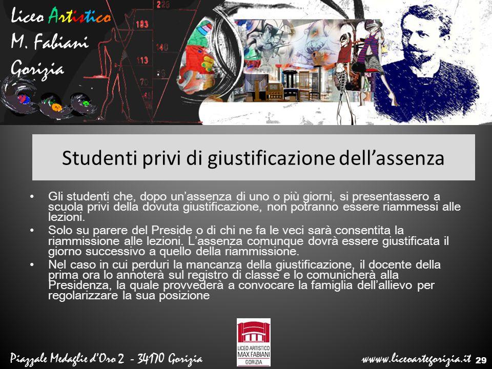 Liceo Artistico M. Fabiani Gorizia Piazzale Medaglie d'Oro 2 - 34170 Gorizia wwww.liceoartegorizia.it Studenti privi di giustificazione dell'assenza G