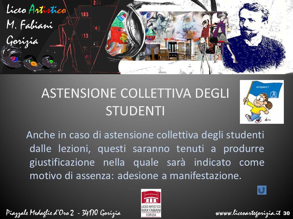 Liceo Artistico M. Fabiani Gorizia Piazzale Medaglie d'Oro 2 - 34170 Gorizia wwww.liceoartegorizia.it ASTENSIONE COLLETTIVA DEGLI STUDENTI Anche in ca