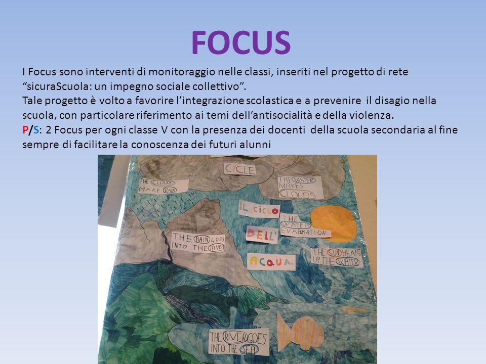 """FOCUS I Focus sono interventi di monitoraggio nelle classi, inseriti nel progetto di rete """"sicuraScuola: un impegno sociale collettivo"""". Tale progetto"""