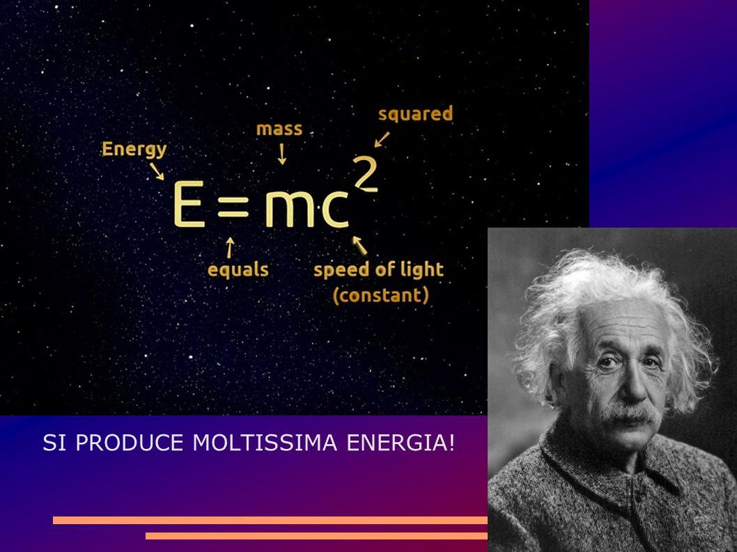 SI PRODUCE MOLTISSIMA ENERGIA!