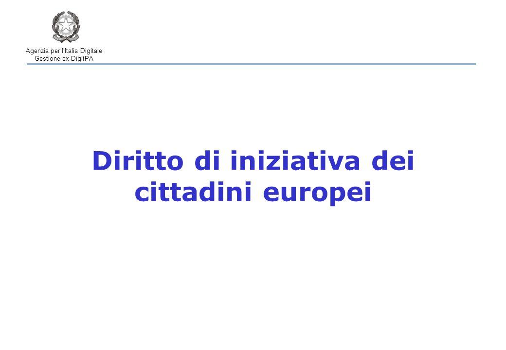 Agenzia per l'Italia Digitale Gestione ex-DigitPA Diritto di iniziativa dei cittadini europei
