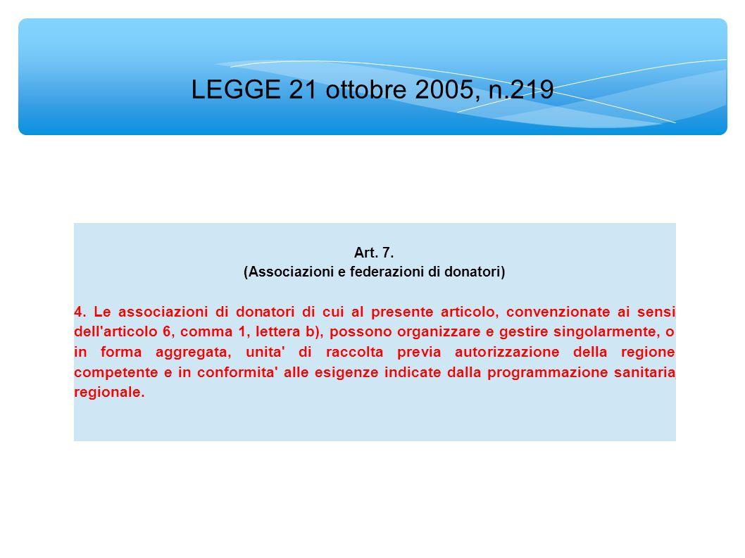 LEGGE 21 ottobre 2005, n.219 4.