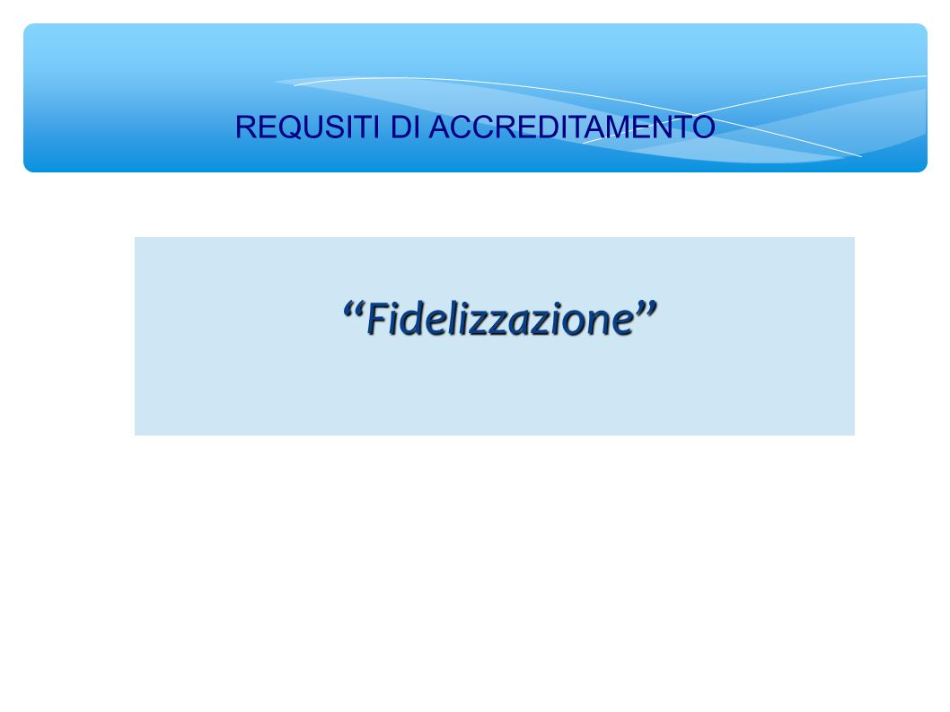 Fidelizzazione