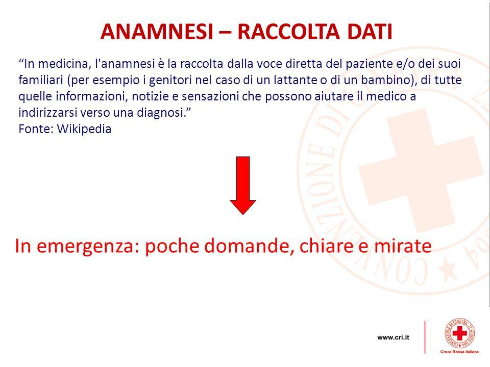 """ANAMNESI – RACCOLTA DATI """"In medicina, l'anamnesi è la raccolta dalla voce diretta del paziente e/o dei suoi familiari (per esempio i genitori nel cas"""