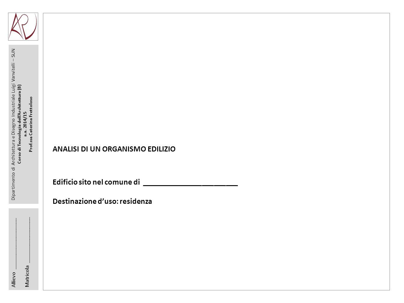 Dipartimento di Architettura e Disegno Industriale Luigi Vanvitelli – SUN Corso di Tecnologia dell'Architettura (B) a.a.