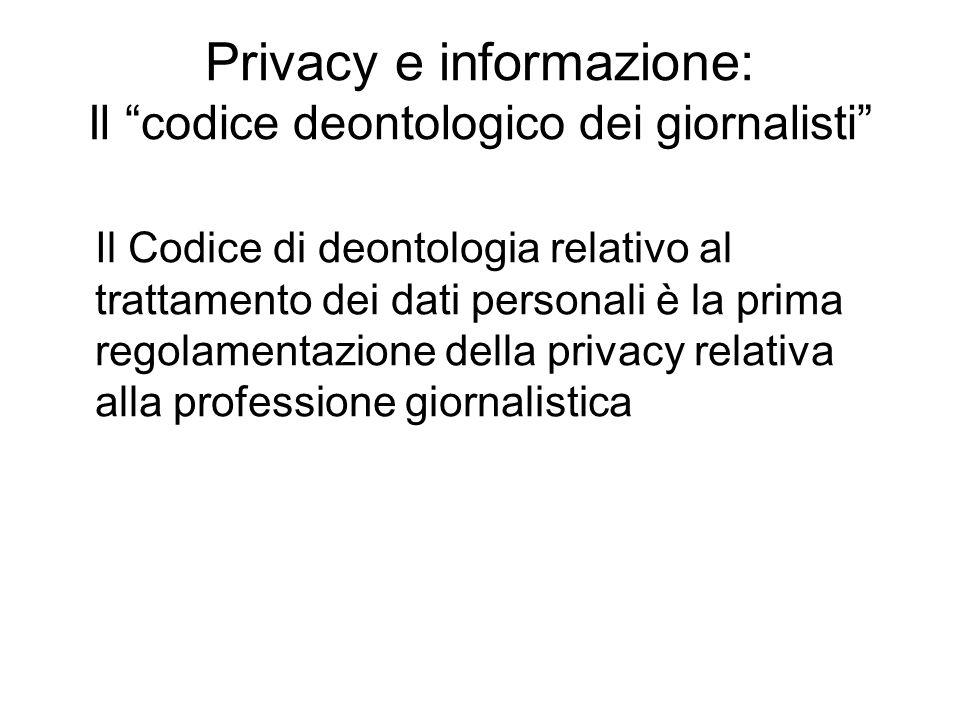 """Privacy e informazione: Il """"codice deontologico dei giornalisti"""" Il Codice di deontologia relativo al trattamento dei dati personali è la prima regola"""