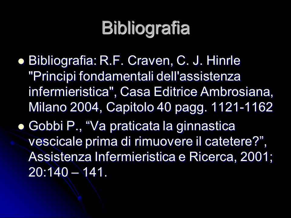 Bibliografia Bibliografia: R.F.Craven, C. J.