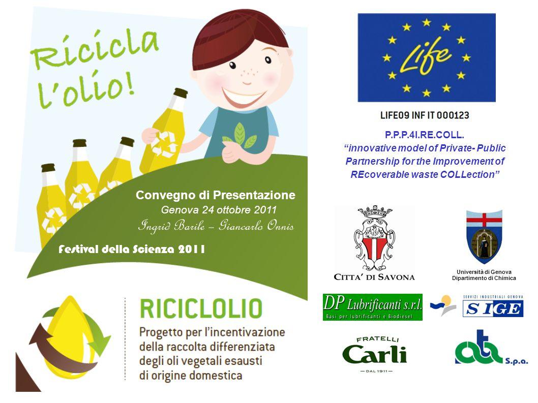 """P.P.P.4I.RE.COLL. """"innovative model of Private- Public Partnership for the Improvement of REcoverable waste COLLection"""" Università di Genova Dipartime"""