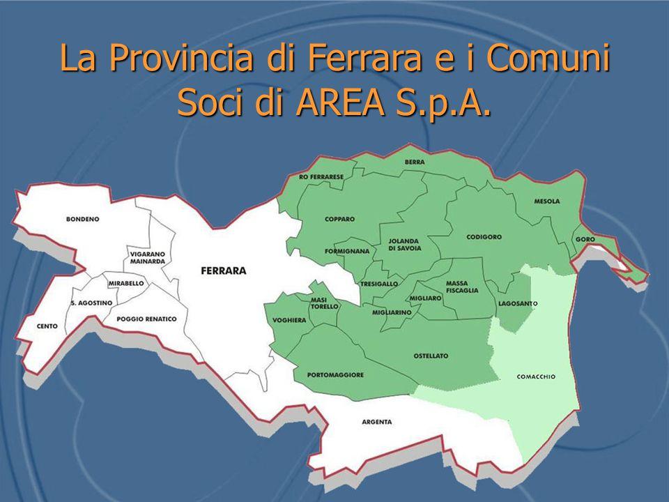 La Provincia di Ferrara e i Comuni Soci di AREA S.p.A.