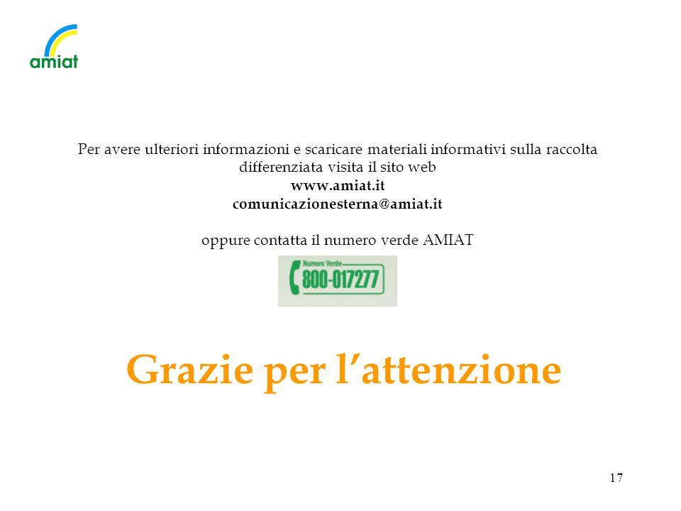 17 Per avere ulteriori informazioni e scaricare materiali informativi sulla raccolta differenziata visita il sito web www.amiat.it comunicazionesterna
