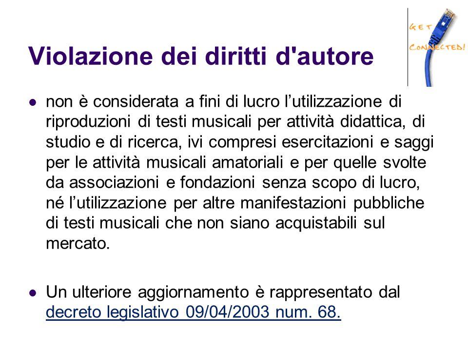 Violazione dei diritti d'autore non è considerata a fini di lucro l'utilizzazione di riproduzioni di testi musicali per attività didattica, di studio