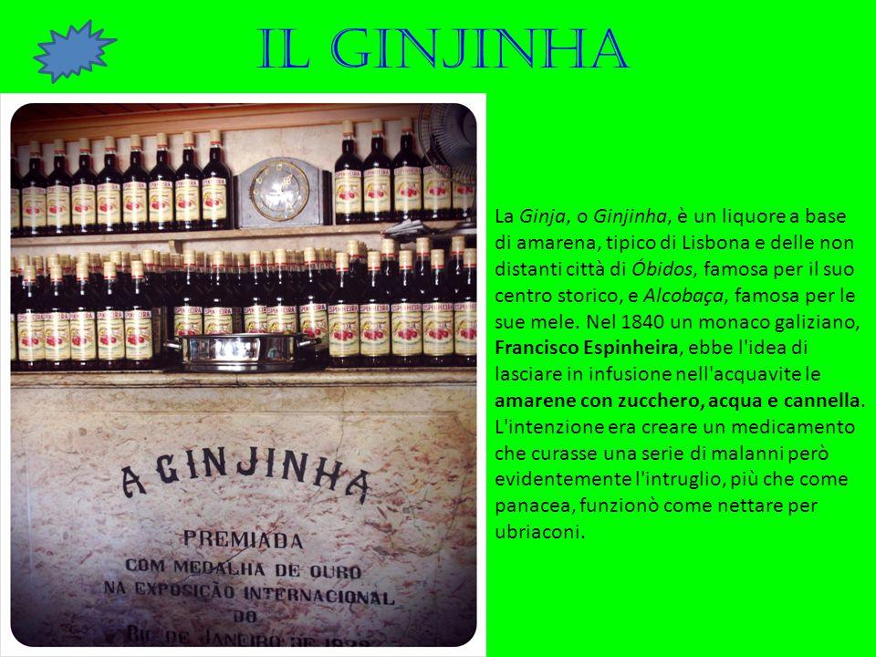 La Ginja, o Ginjinha, è un liquore a base di amarena, tipico di Lisbona e delle non distanti città di Óbidos, famosa per il suo centro storico, e Alco
