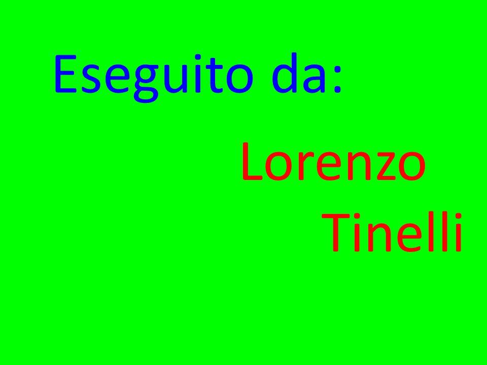 Lorenzo Tinelli Eseguito da: