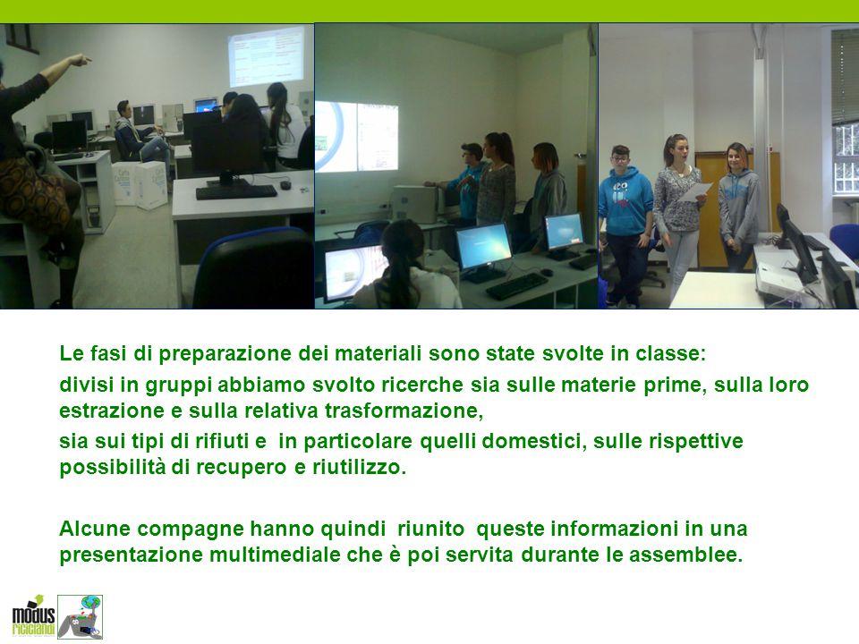 Le fasi di preparazione dei materiali sono state svolte in classe: divisi in gruppi abbiamo svolto ricerche sia sulle materie prime, sulla loro estraz
