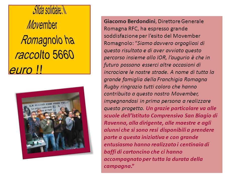 """Giacomo Berdondini, Direttore Generale Romagna RFC, ha espresso grande soddisfazione per l'esito del Movember Romagnolo: """"Siamo davvero orgogliosi di"""