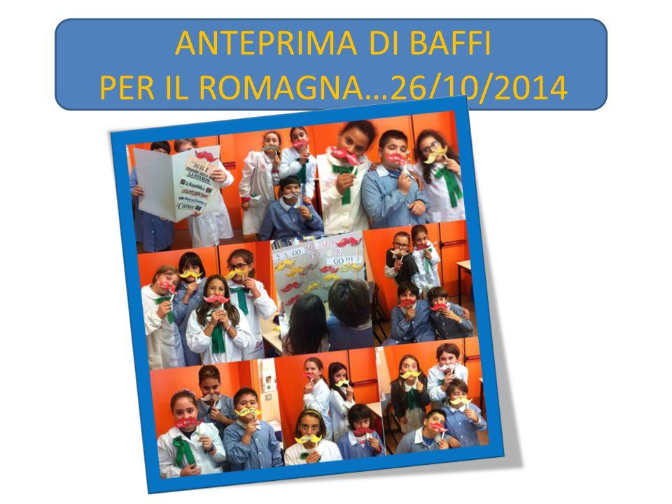 ANTEPRIMA DI BAFFI PER IL ROMAGNA…26/10/2014