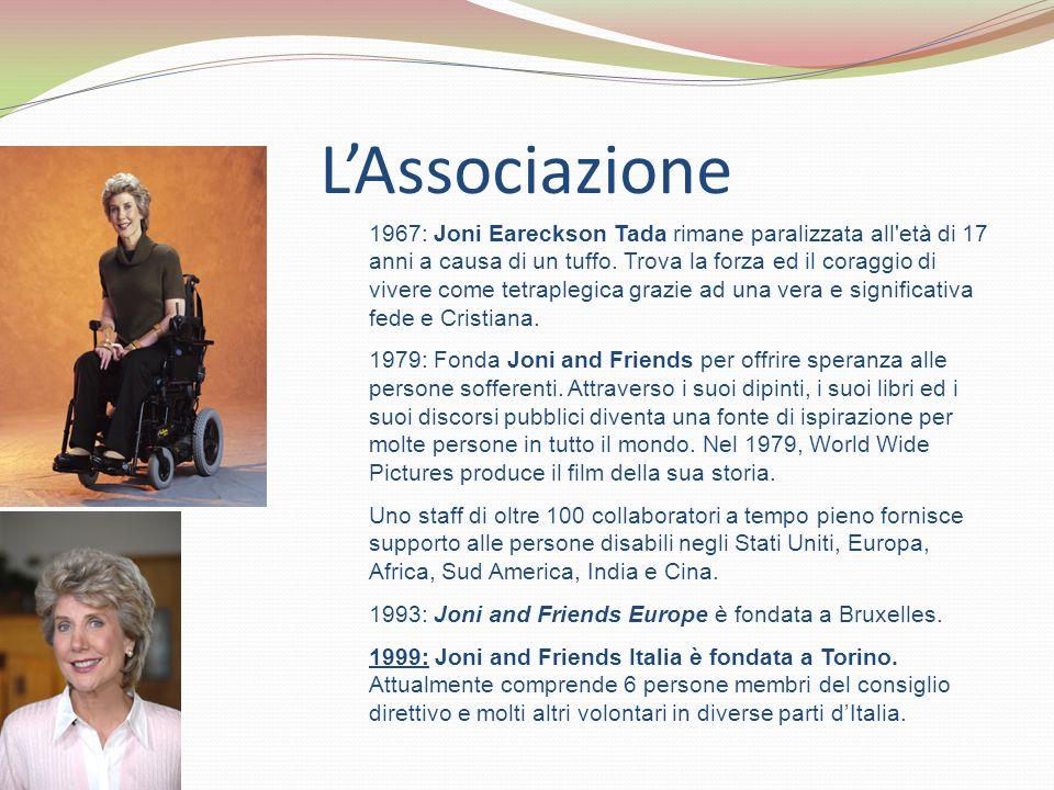 L'Associazione 1967: Joni Eareckson Tada rimane paralizzata all età di 17 anni a causa di un tuffo.