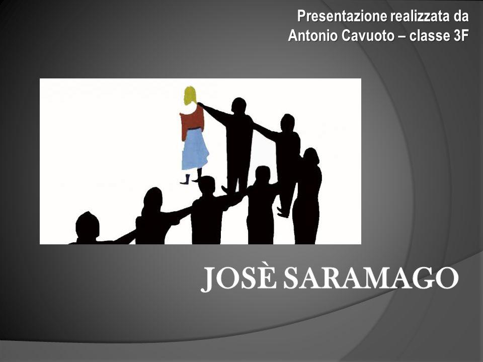 CENNI BIOGRAFICI José de Sousa Saramago naque ad Azinhaga, Portogallo, il 16 novembre 1922.