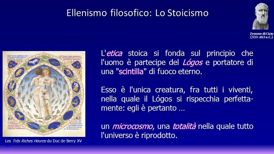 Les Très Riches Heures du Duc de Berry XV sec. Ellenismo filosofico: Lo Stoicismo Zenone di Cizio (333-263 a.C.)